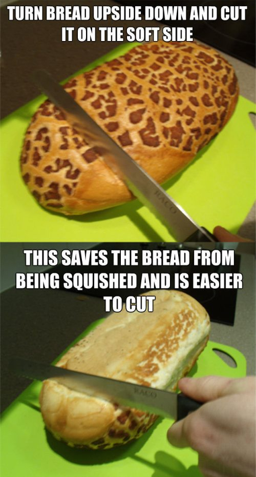 Turn the bread around for easier cutting